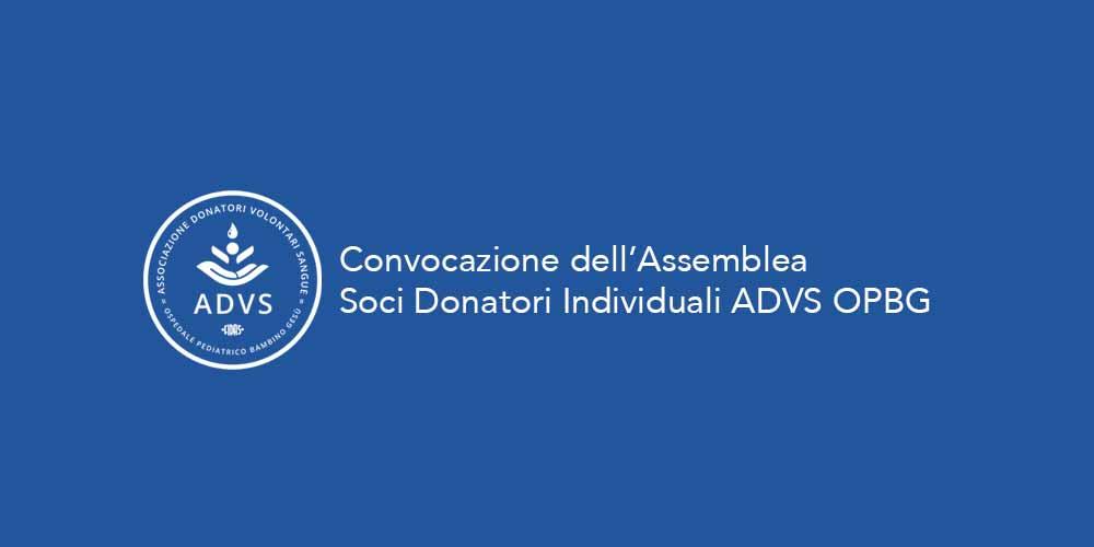 Convocazione dell'Assemblea Soci Donatori Individuali ADVS OPBG