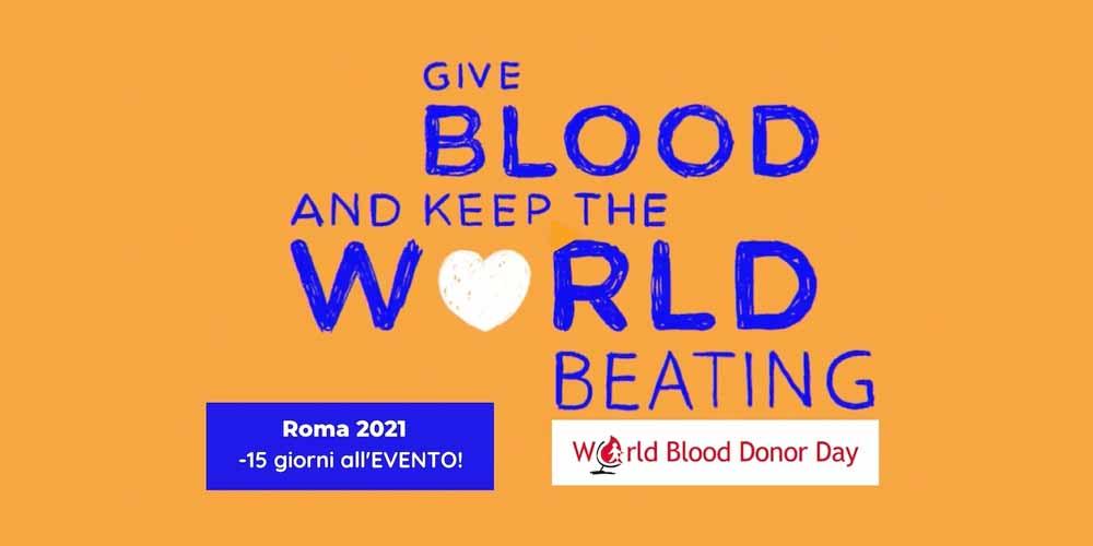 """Primo """"World Blood Donor Day"""" a distanza! La grande festa mondiale per celebrare i donatori, quest'anno sarà virtuale!"""