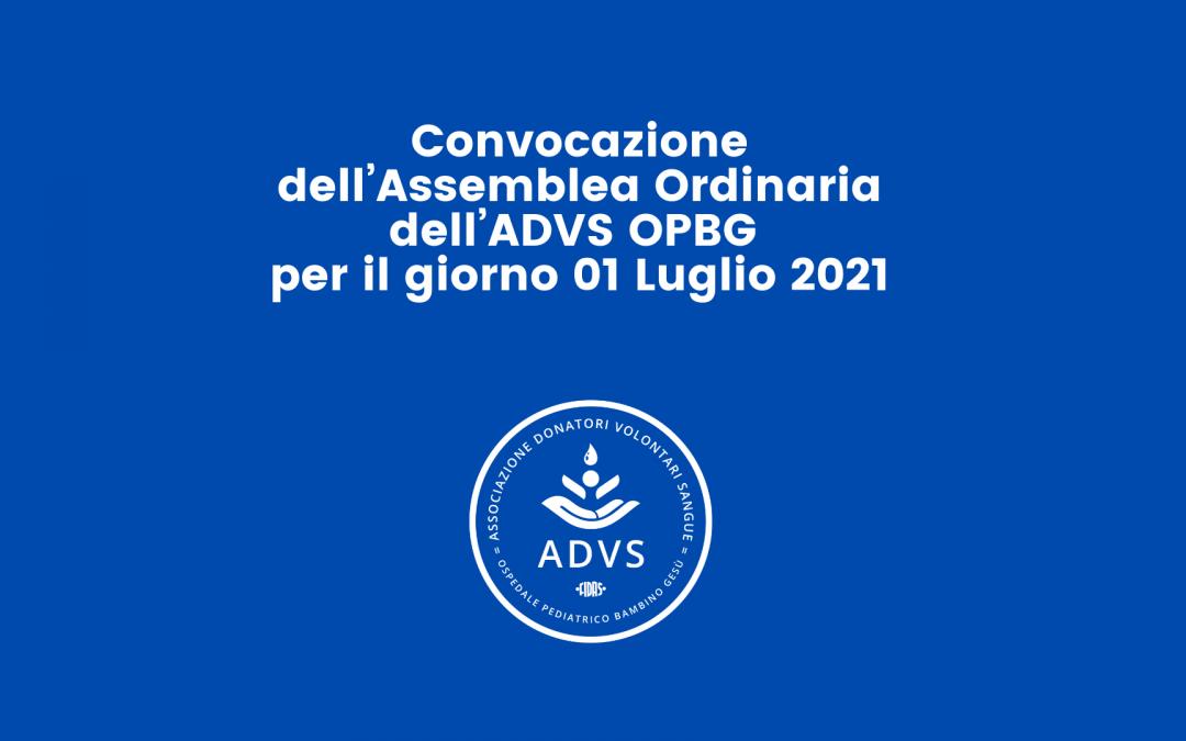Convocazione  dell'Assemblea Ordinaria dell'ADVS OPBG per il giorno 01 Luglio 2021